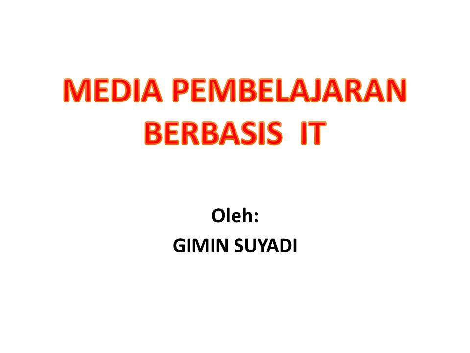 Oleh: GIMIN SUYADI