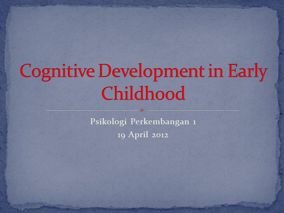 Piaget menyimpulkan bhw anak2 belum mmlk theory of mind.