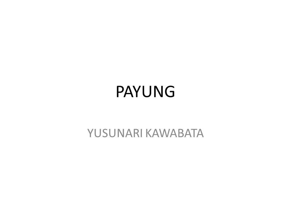 PAYUNG YUSUNARI KAWABATA