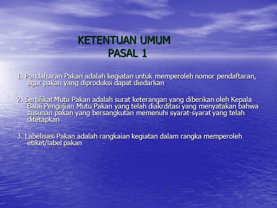 KETENTUAN UMUM KETENTUAN UMUM PASAL 1 PASAL 1 1.