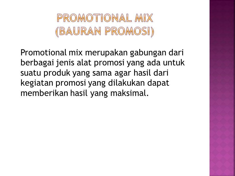 Promotional mix merupakan gabungan dari berbagai jenis alat promosi yang ada untuk suatu produk yang sama agar hasil dari kegiatan promosi yang dilaku