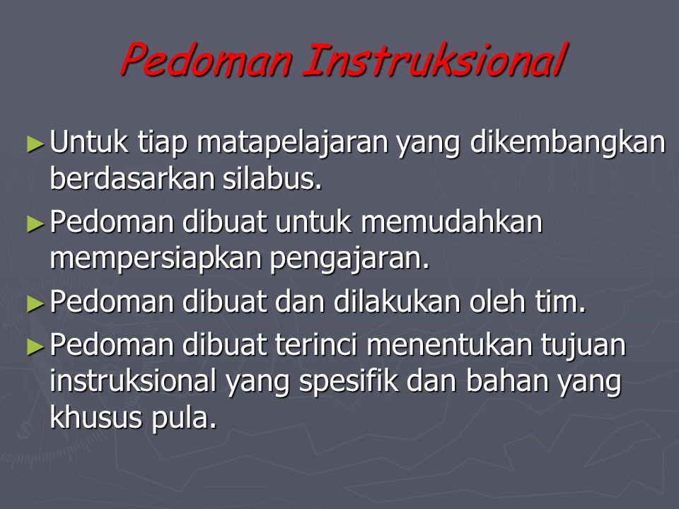 ► Buat disain rencana penilaian kurikulum secara keseluruhan dan strategi perbaikannya.  Kapan dan berapa kali harus diadakan evaluasi kurikulum sert