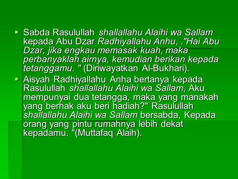  Sabda Rasulullah shallallahu Alaihi wa Sallam kepada Abu Dzar Radhiyallahu Anhu,.