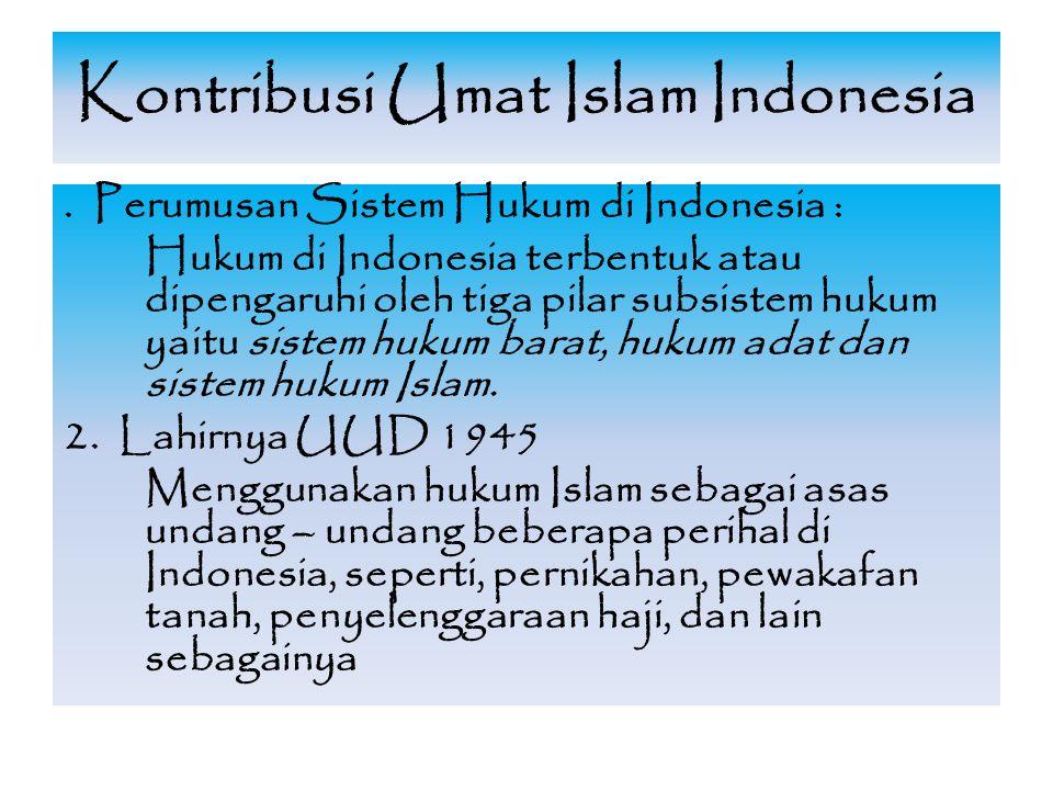 Kontribusi Umat Islam Indonesia.