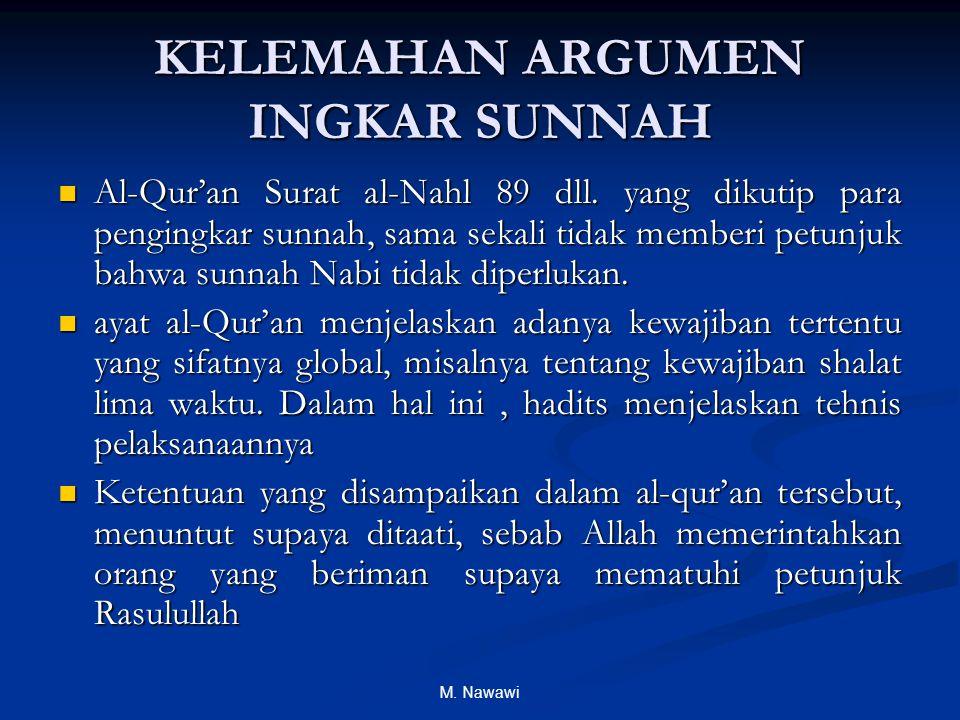 M. Nawawi KELEMAHAN ARGUMEN INGKAR SUNNAH Al-Qur'an Surat al-Nahl 89 dll.