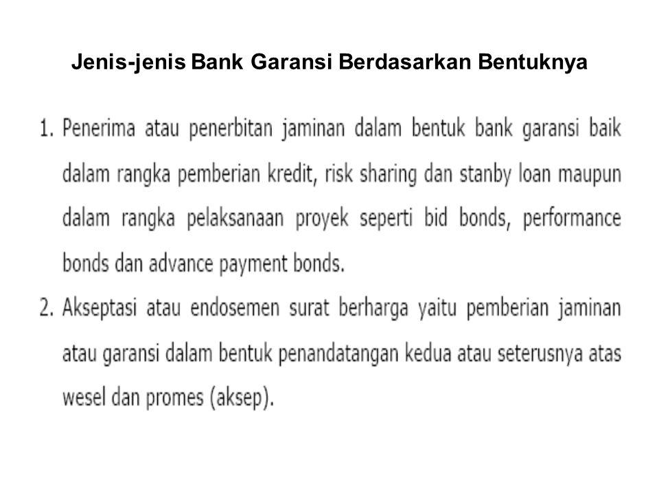 Jenis-jenis Bank Garansi Berdasarkan Bentuknya