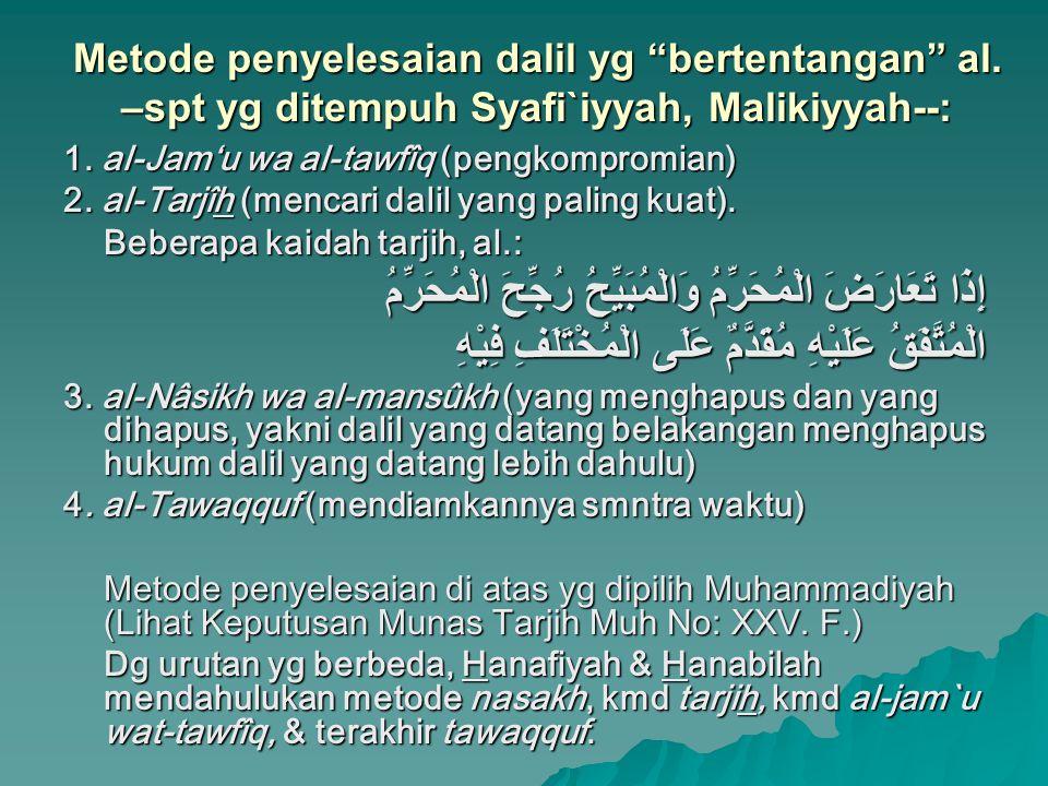 Kitab2 yg dibutuhkan, al.:  Ikhtilâf al-Hadîts: al-Syâfi'i (150-204 H)  Ta'wîl Mukhtalif al-Hadîts: Ibn Qutaybah al- Daynûri (213-276 H)  Musykil al-Atsar: Abu Ja'far al-Thahawi (239- 321 H)  Musykil al-Hadîts oleh Abu Bakr al-Ashbahani (w.