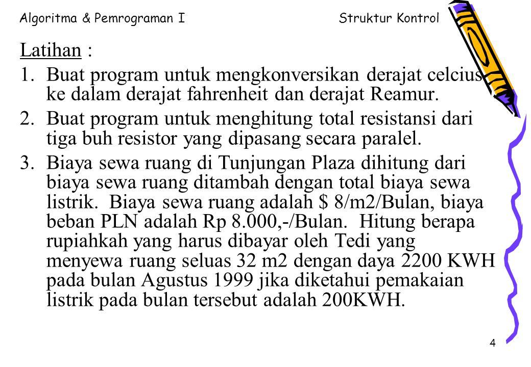Algoritma & Pemrograman IStruktur Kontrol 5 2.