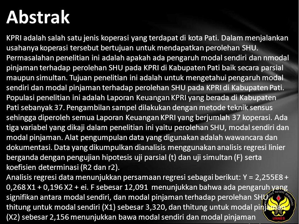Abstrak KPRI adalah salah satu jenis koperasi yang terdapat di kota Pati.