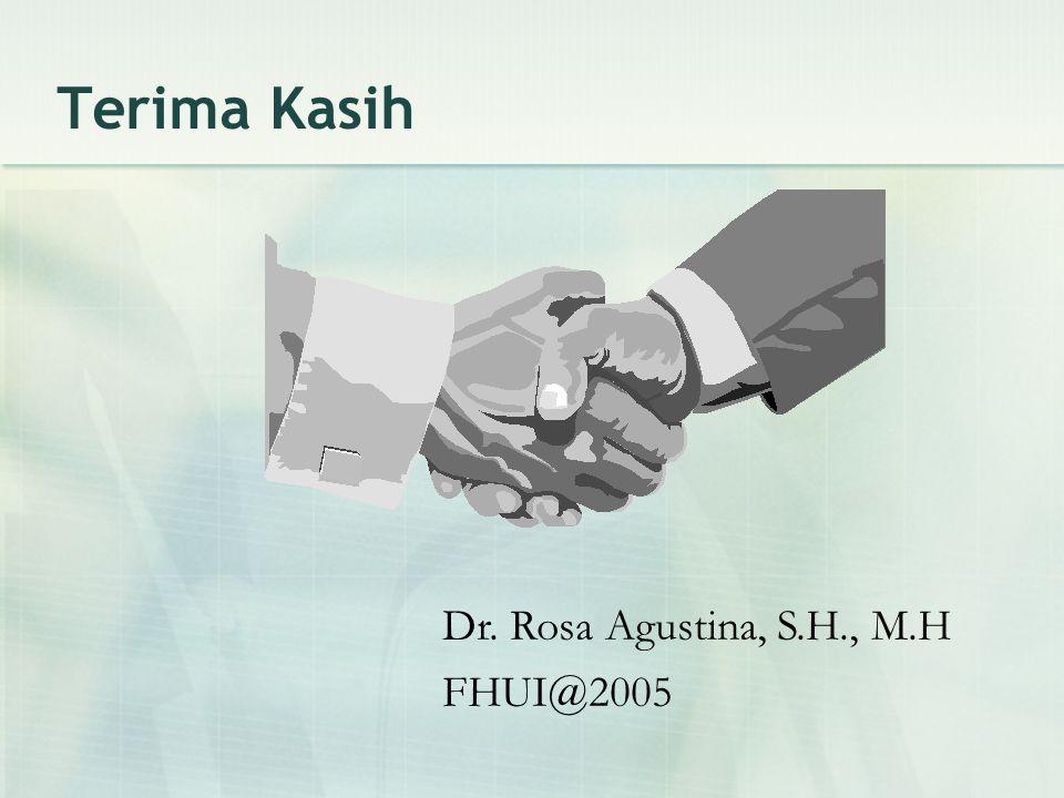 Terima Kasih Dr. Rosa Agustina, S.H., M.H FHUI@2005