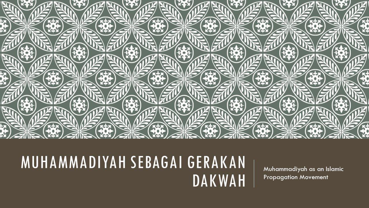 DAKWAH MUHAMMADIYAH DA'WAH ISLAM DAN AMAR MA'RUF NAHI MUNKAR MUHAMMADIYAH DITUJUKAN KEPADA DUA BIDANG: PERSEORANGAN DAN MASYARAKAT.