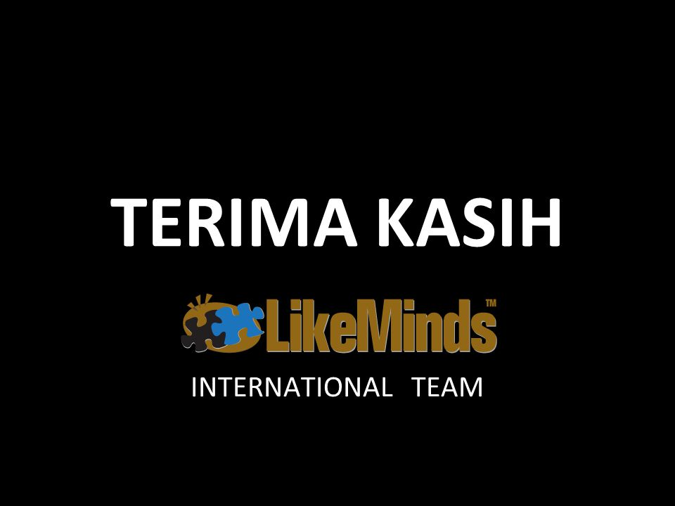 TERIMA KASIH INTERNATIONAL TEAM