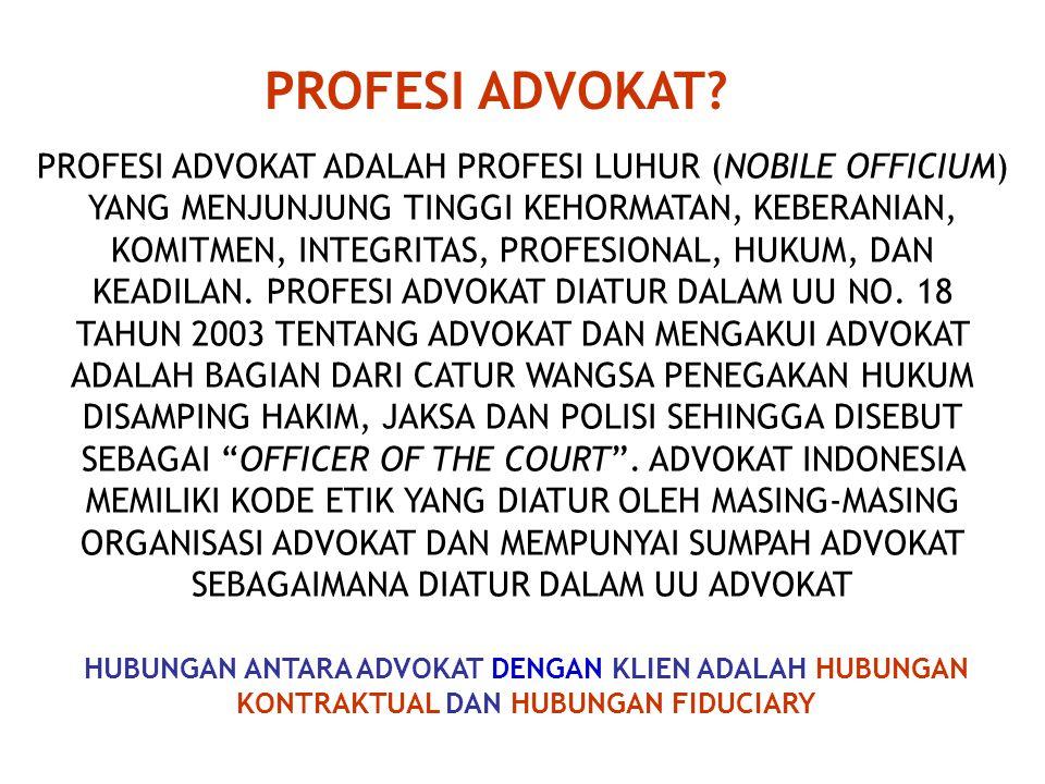 PROFESI HUKUM? 1. PROFESI HAKIM 2. PROFESI JAKSA 3. PROFESI ADVOKAT 4. PROFESI KONSULTAN HUKUM 5. PROFESI ARBITER 6. PROFESI NOTARIS 7. PROFESI KURATO
