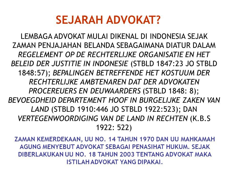 1.HAK IMUNITAS ADVOKAT 2. TRADISI MENJAGA RAHASIA KLIEN 3.