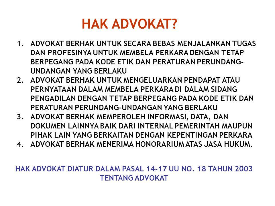 SEJARAH ADVOKAT? LEMBAGA ADVOKAT MULAI DIKENAL DI INDONESIA SEJAK ZAMAN PENJAJAHAN BELANDA SEBAGAIMANA DIATUR DALAM REGELEMENT OP DE RECHTERLIJKE ORGA