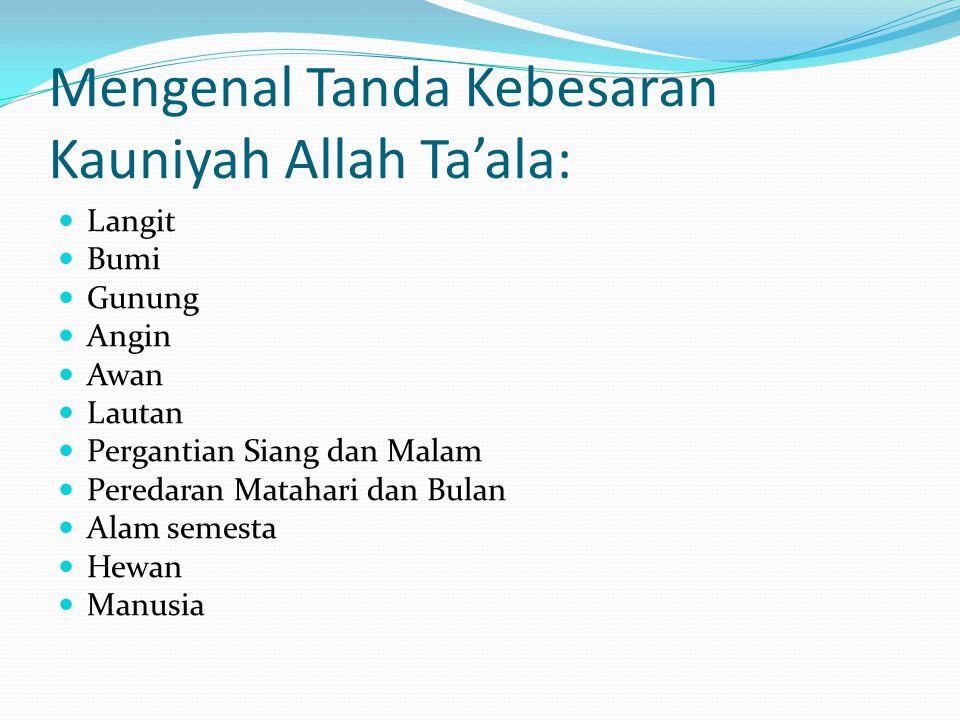 Ibadah Kepada Allah meliputi : Ibadah Hati : ikhlas, mahabbah (cinta), tawakkal, raja' (harap), khauf (takut), ridha, sabar, dll.