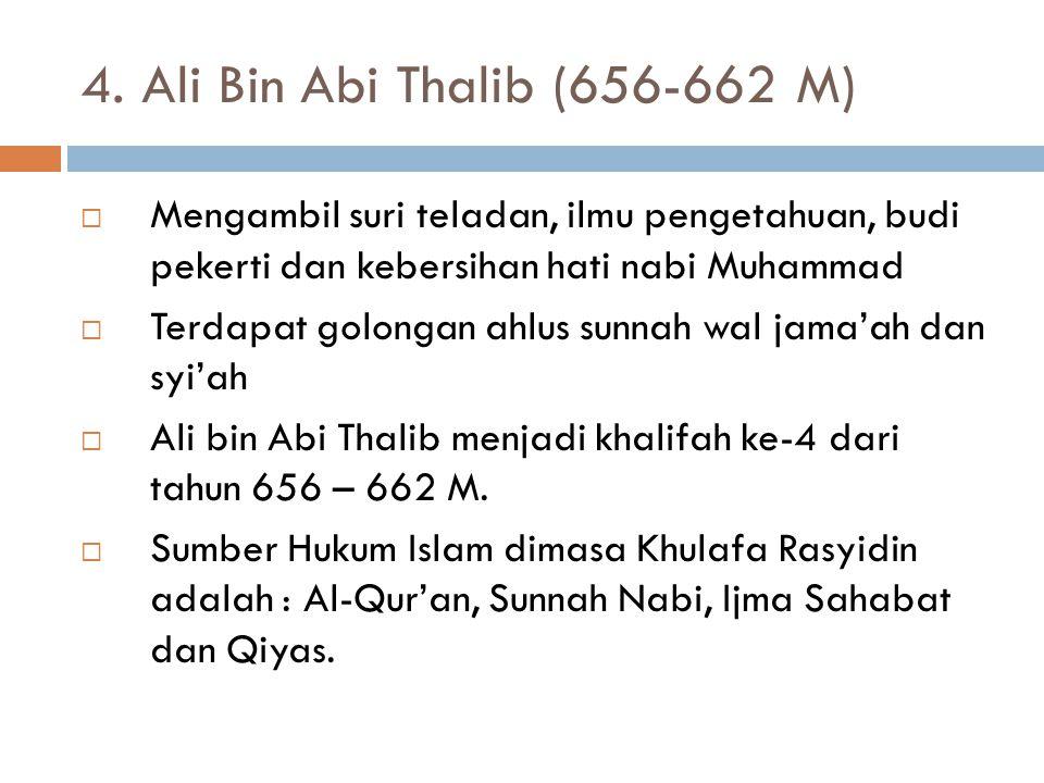 3. Usman Bin affan (644-656 M)  Ketika menjadi khalifah sudah berumur 70 Tahun,dengan kepribadian agak lemah sehingga dipergunakan oleh orang-orang d
