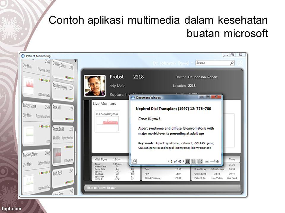 Contoh aplikasi multimedia dalam kesehatan buatan microsoft
