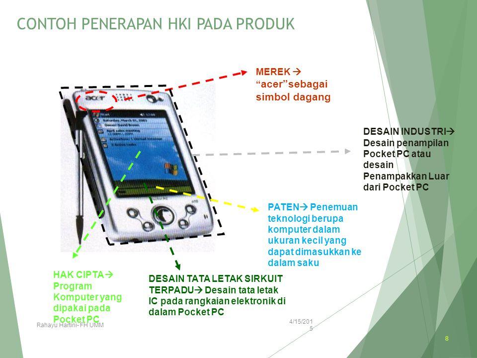 """CONTOH PENERAPAN HKI PADA PRODUK4/15/2015 Rahayu Hartini- FH UMM 8 MEREK  """" acer""""sebagai simbol dagang DESAIN INDUSTRI  Desain penampilan Pocket PC"""
