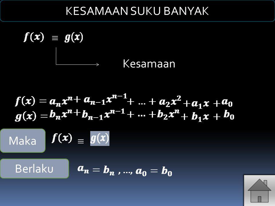 Secara matematis dapat ditulis: PEMBAGIAN SUKU BANYAK f(x) = P(x).
