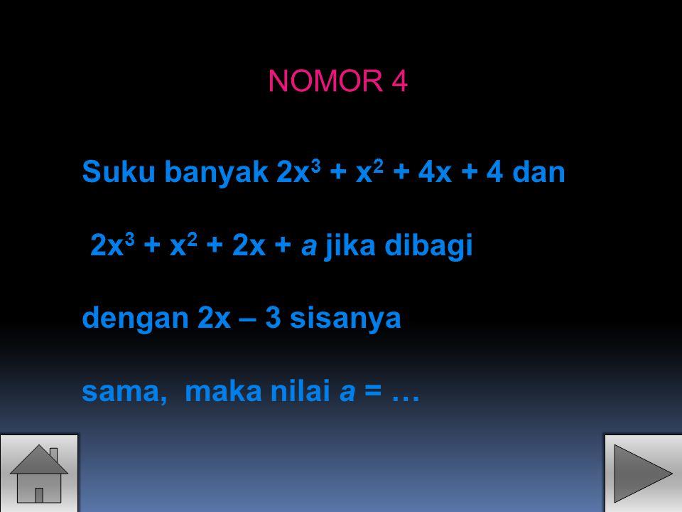 Polinom f(x) dibagi dengan (x – 2) sisanya 24 dan dibagi dengan (x + 5) sisanya 10.
