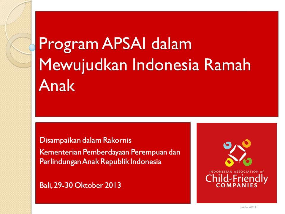 Program APSAI dalam Mewujudkan Indonesia Ramah Anak Disampaikan dalam Rakornis Kementerian Pemberdayaan Perempuan dan Perlindungan Anak Republik Indon