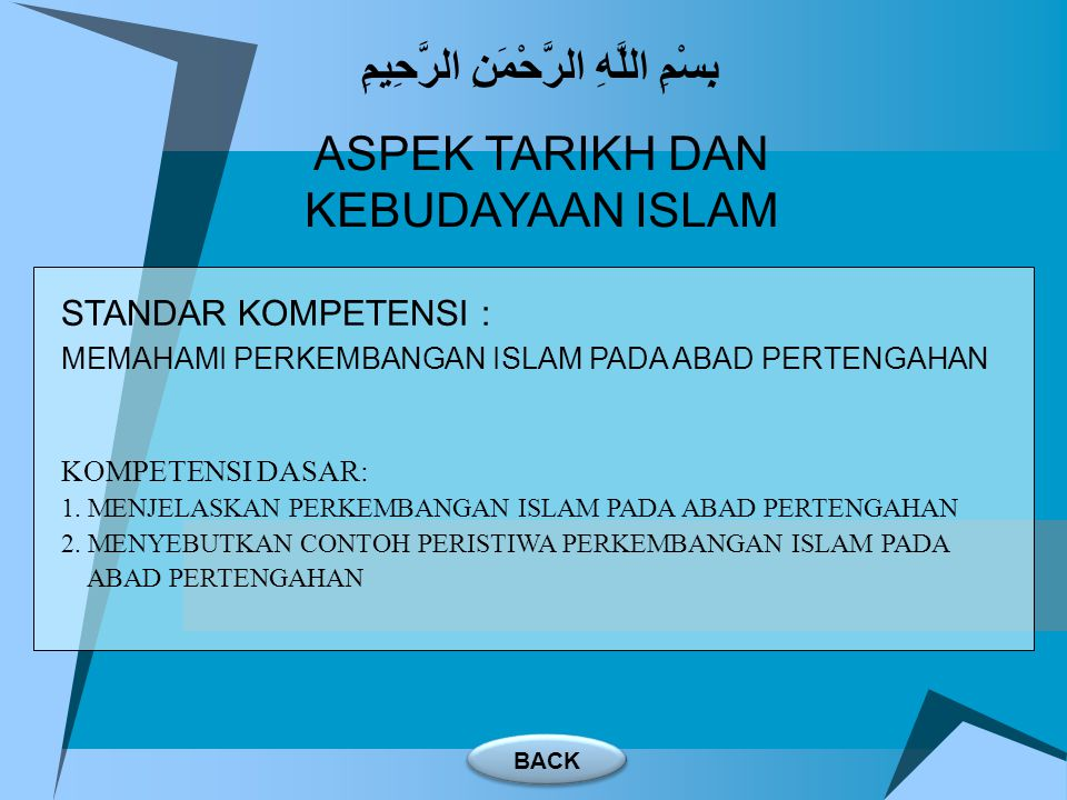 BAB 6 Perkembangan Islam pada Abad Pertengahan SK/KD A.