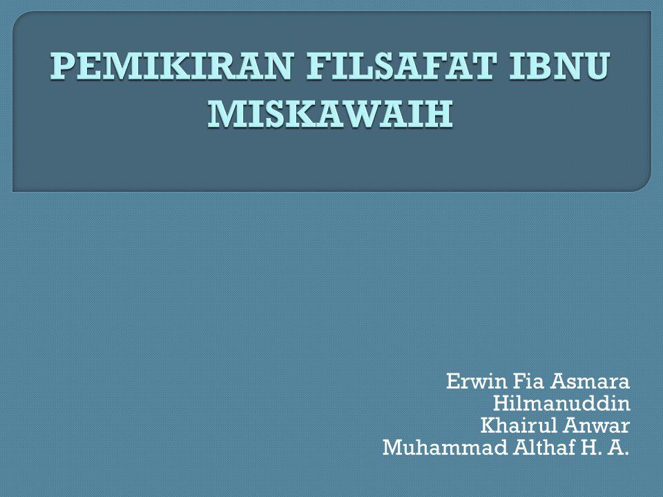 Erwin Fia Asmara Hilmanuddin Khairul Anwar Muhammad Althaf H. A.
