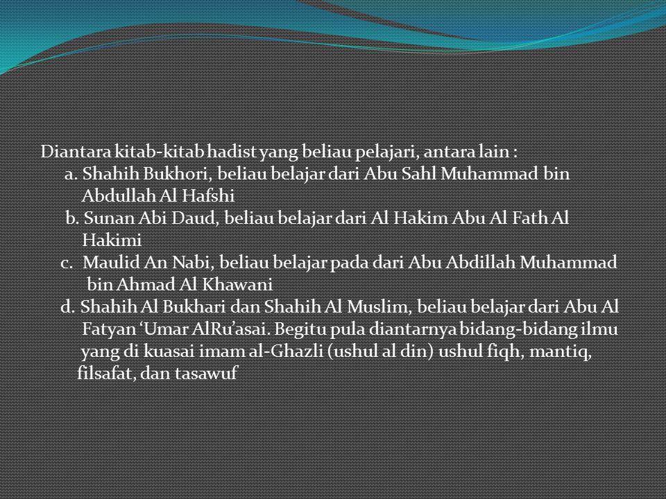 . Pendidikan dan Perjalanan Mencari Ilmu Perjalanan imam Ghazali dalam memulai pendidikannya di wilayah kelahirannya. Kepada ayahnya beliau belajar Al