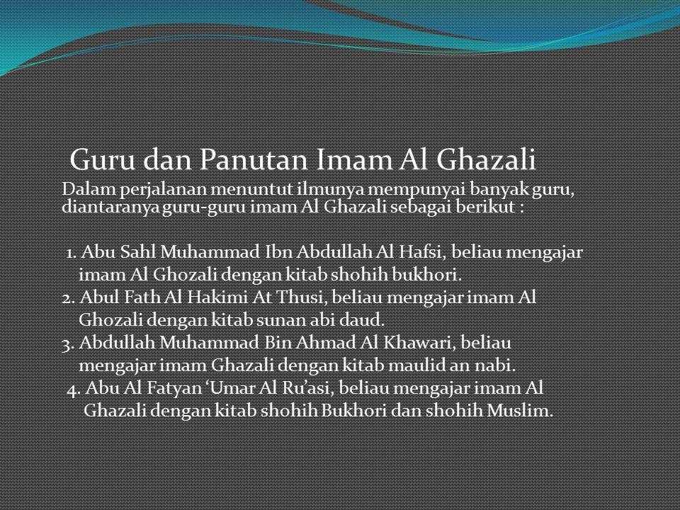 Diantara kitab-kitab hadist yang beliau pelajari, antara lain : a. Shahih Bukhori, beliau belajar dari Abu Sahl Muhammad bin Abdullah Al Hafshi b. Sun