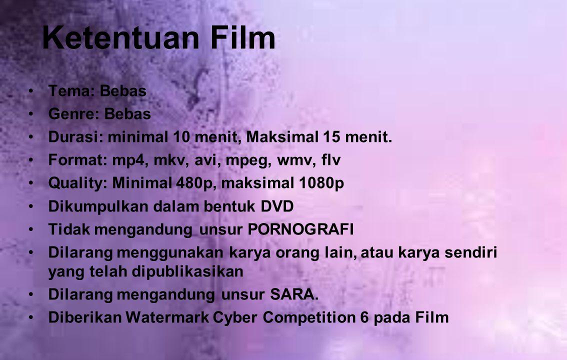 Ketentuan Film Tema: Bebas Genre: Bebas Durasi: minimal 10 menit, Maksimal 15 menit. Format: mp4, mkv, avi, mpeg, wmv, flv Quality: Minimal 480p, maks