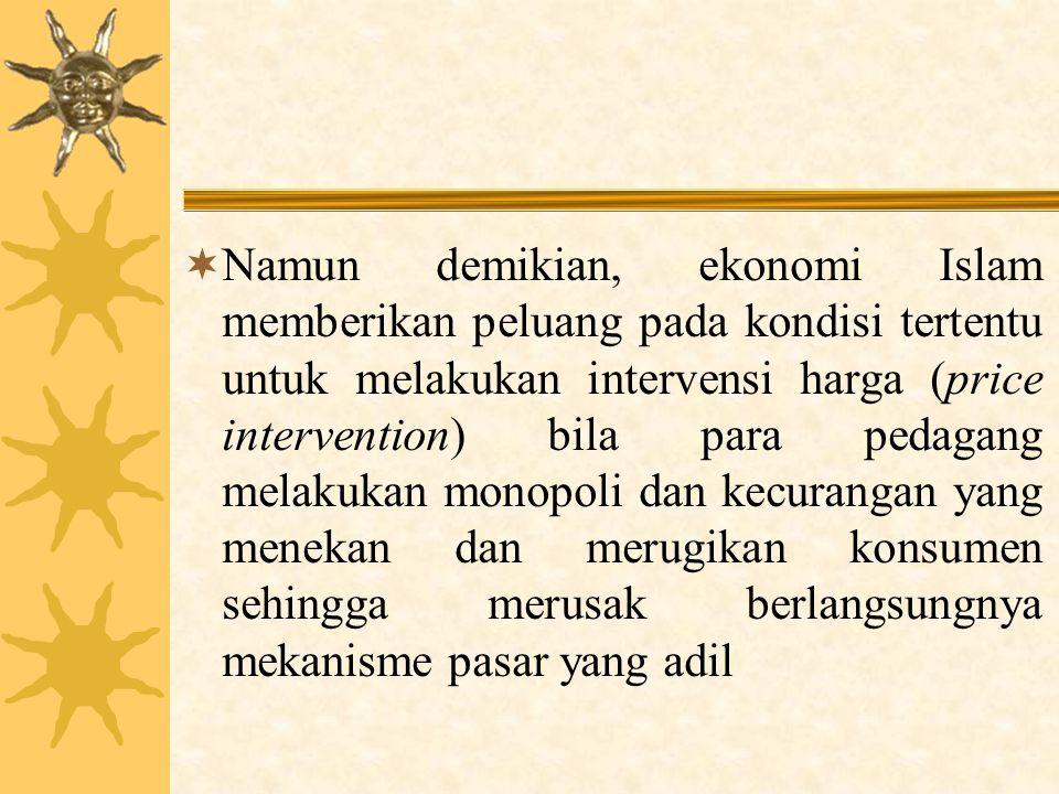TEORI ATAU KONSEP HARGA DALAM ISLAM 1.