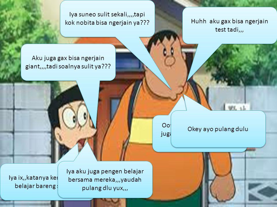 Pak guru,,,mau kemana???.Ini mau pulang kerumah,,,kamu dari mana nobita??.