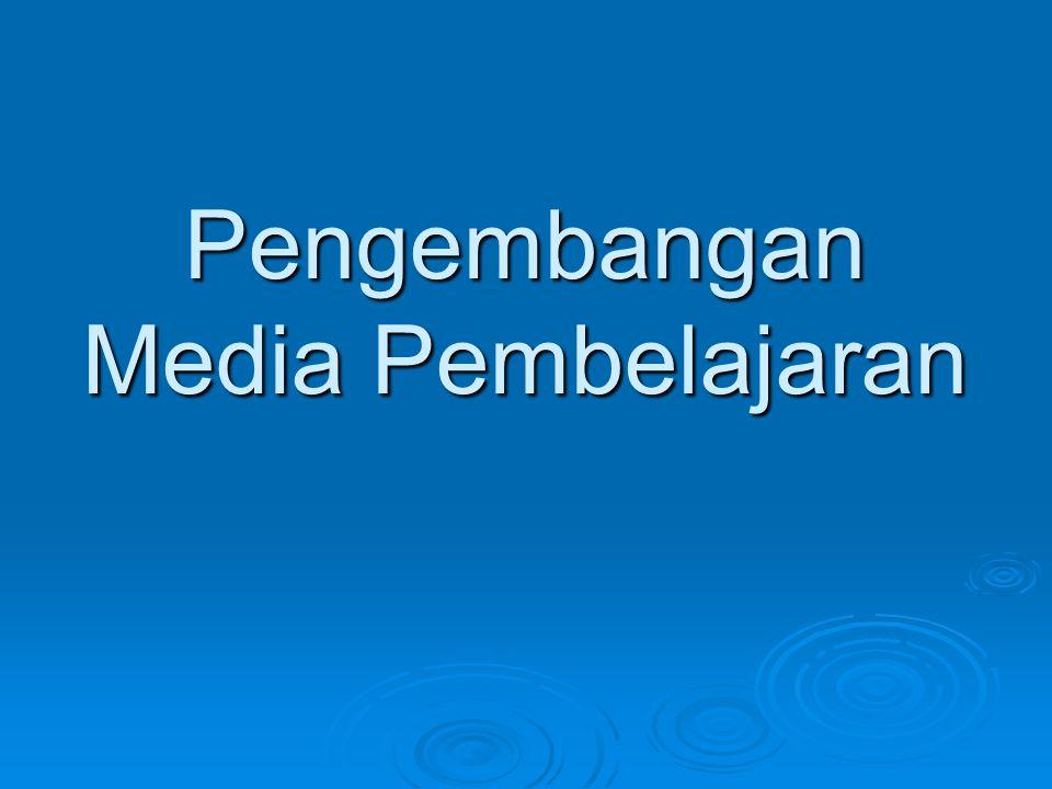 Pemilihan Media Pembelajaran a.Memilih Media Cetak Memilih Media Cetak Memilih Media Cetak b.