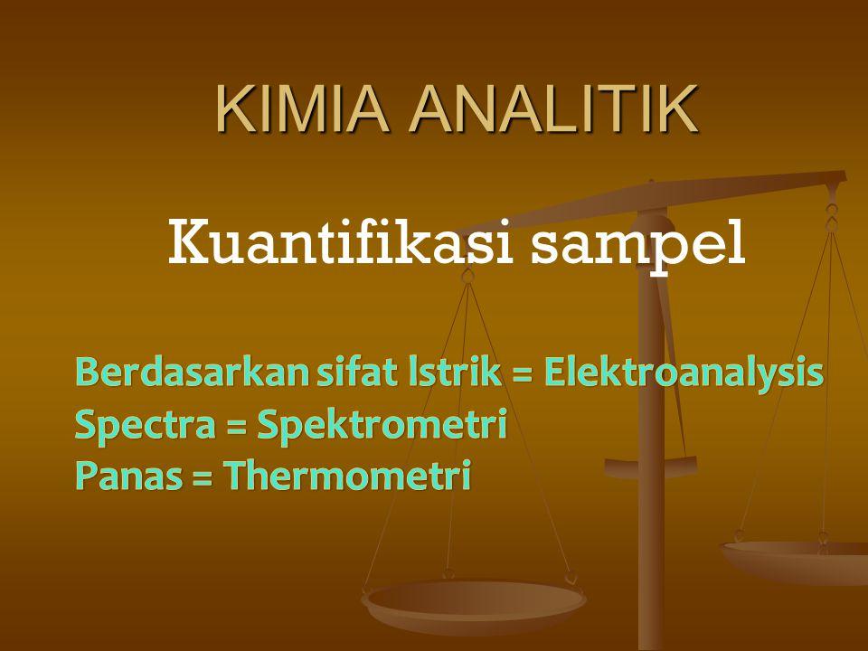 KIMIA ANALITIK Kuantifikasi sampel