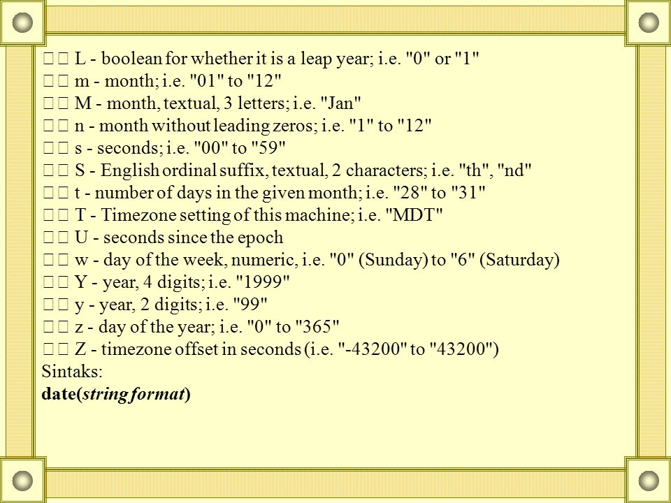 L - boolean for whether it is a leap year; i.e.