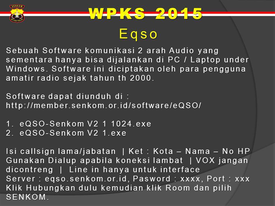 Eqso Eqso Sebuah Software komunikasi 2 arah Audio yang sementara hanya bisa dijalankan di PC / Laptop under Windows. Software ini diciptakan oleh para