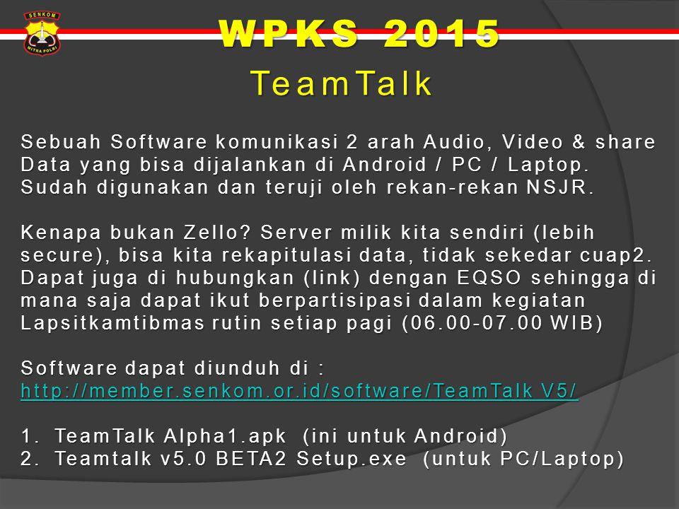 TeamTalk TeamTalk Sebuah Software komunikasi 2 arah Audio, Video & share Data yang bisa dijalankan di Android / PC / Laptop. Sudah digunakan dan teruj