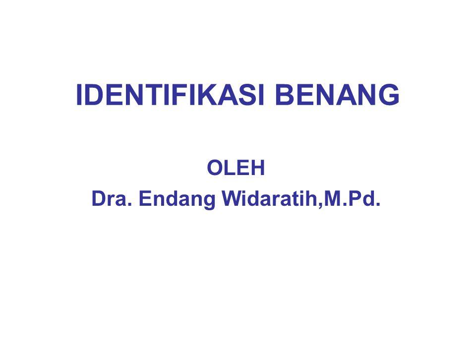 IDENTIFIKASI BENANG OLEH Dra. Endang Widaratih,M.Pd.