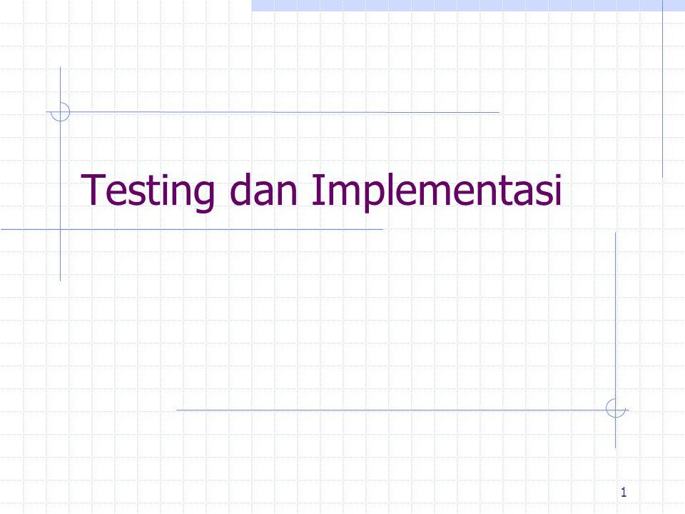 1 Testing dan Implementasi