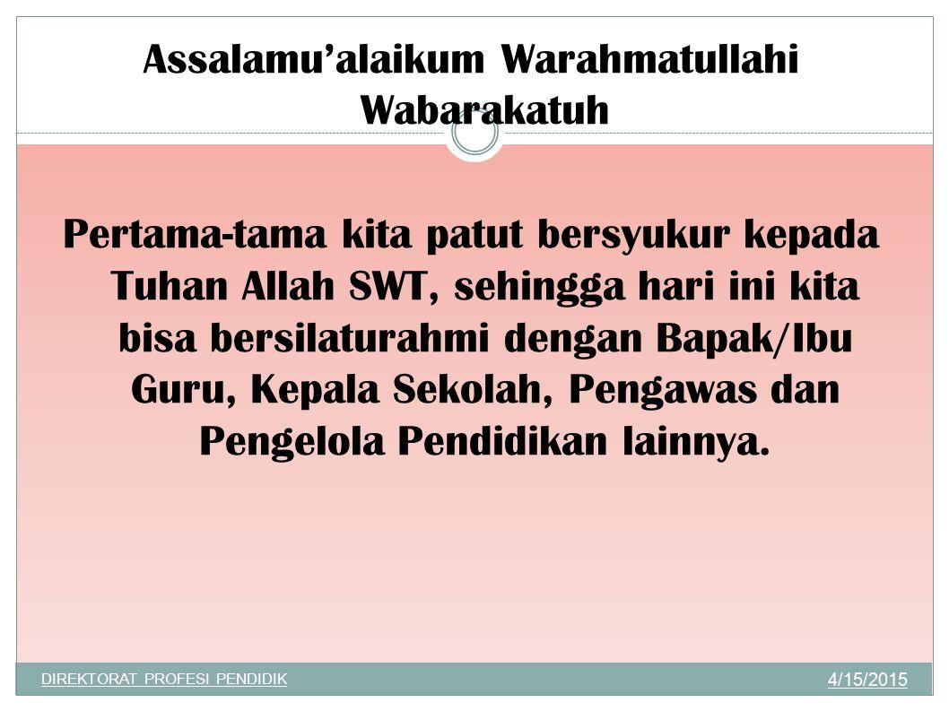 Assalamu'alaikum Warahmatullahi Wabarakatuh Pertama-tama kita patut bersyukur kepada Tuhan Allah SWT, sehingga hari ini kita bisa bersilaturahmi denga