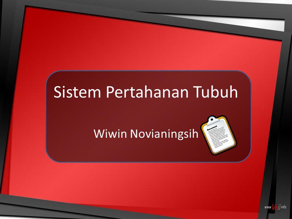 Sistem Pertahanan Tubuh Wiwin Novianingsih