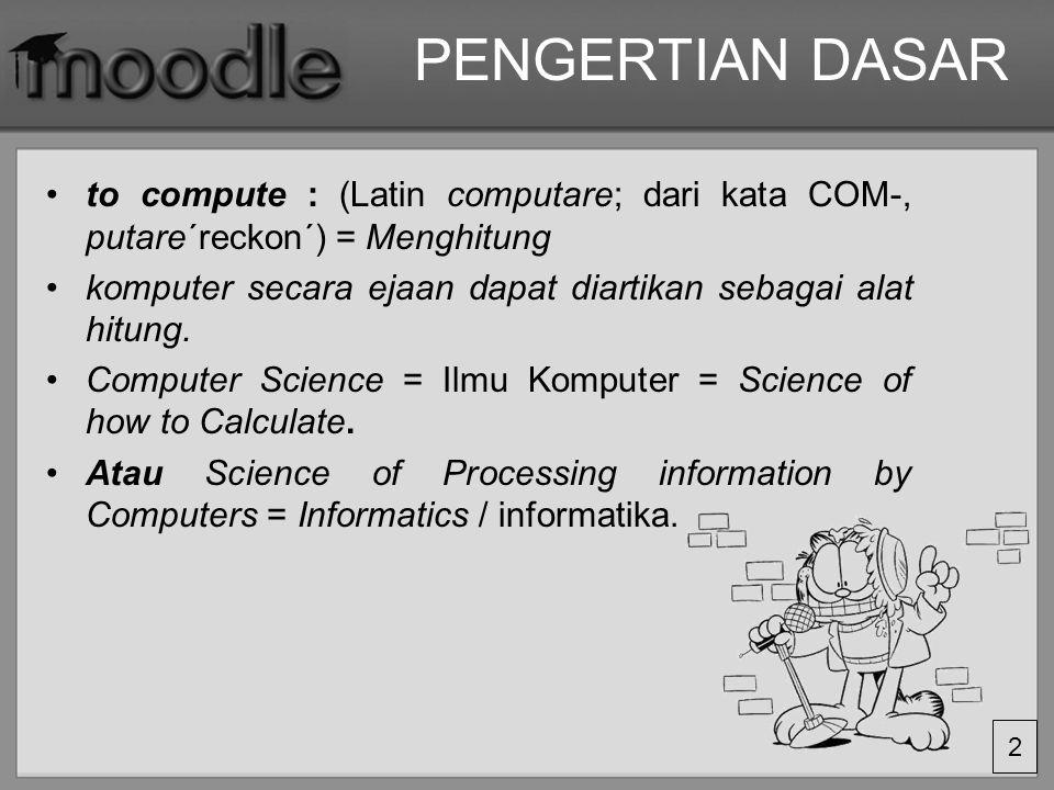 3 Komputer adalah serangkaian ataupun sekelompok mesin elektronik yang terdiri dari ribuan bahkan jutaan komponen yang dapat saling bekerja sama, serta membentuk sebuah sistem kerja yang rapi dan teliti.