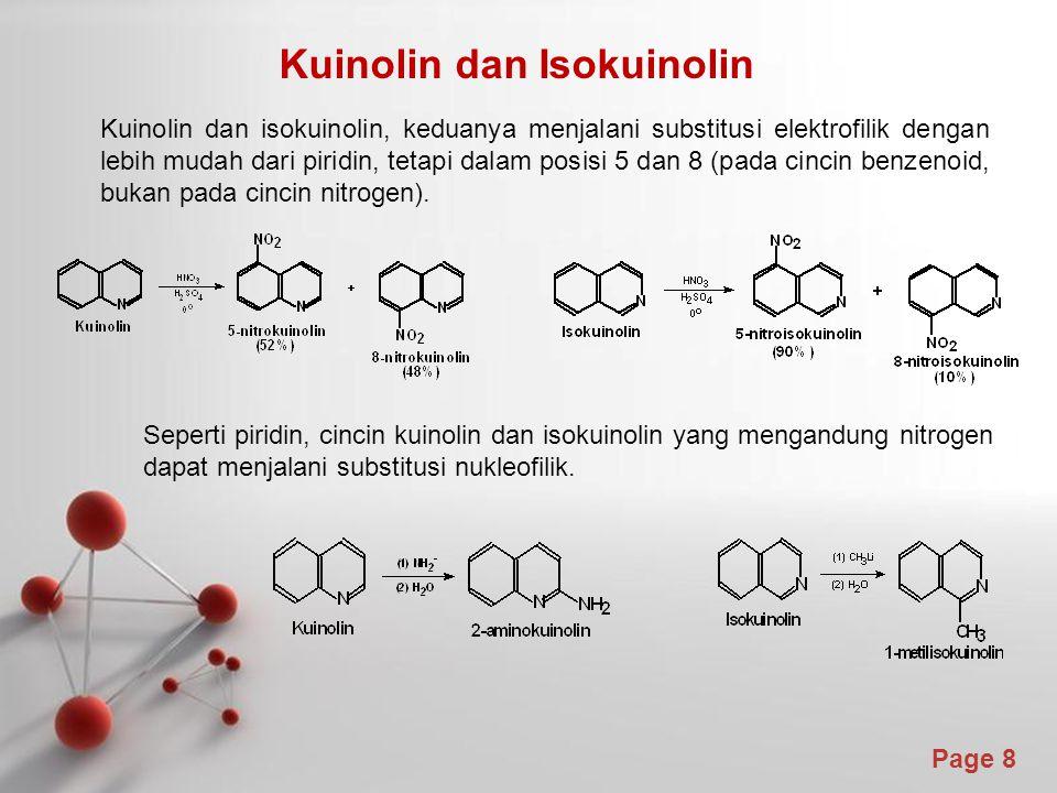 Page 8 Kuinolin dan Isokuinolin Kuinolin dan isokuinolin, keduanya menjalani substitusi elektrofilik dengan lebih mudah dari piridin, tetapi dalam pos