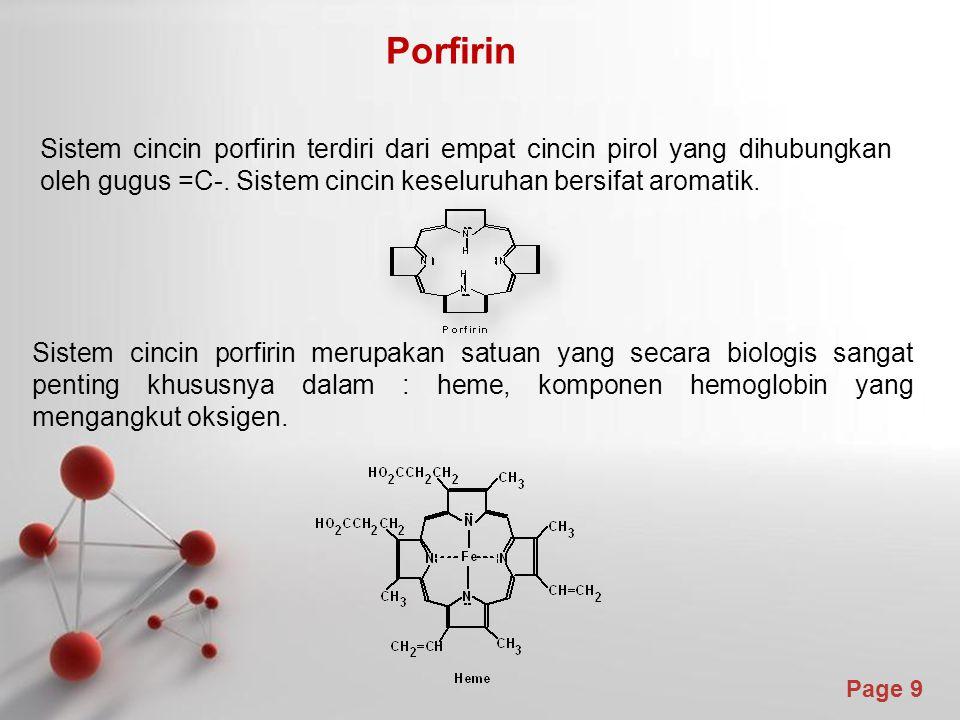 Page 9 Porfirin Sistem cincin porfirin terdiri dari empat cincin pirol yang dihubungkan oleh gugus =C-. Sistem cincin keseluruhan bersifat aromatik. S