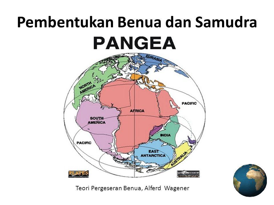 Pembentukan Benua dan Samudra Teori Pergeseran Benua, Alferd Wagener