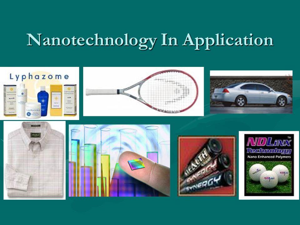Nanotechnology In Application