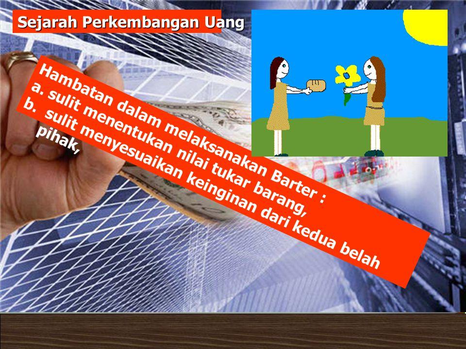Contact: uwes@pustekkom.go.id www.e-dukasi.net uwes@pustekkom.go.id Pelatihan Penulisan Naskah Multimedia Pembelajaran Interaktif Balai Pengembangan Multimedia, Semarang, 24 Juni 2007 Uang kartal
