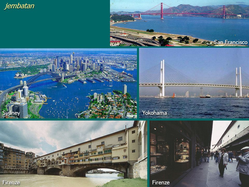 jembatanFirenze Sydney Firenze San Francisco Yokohama