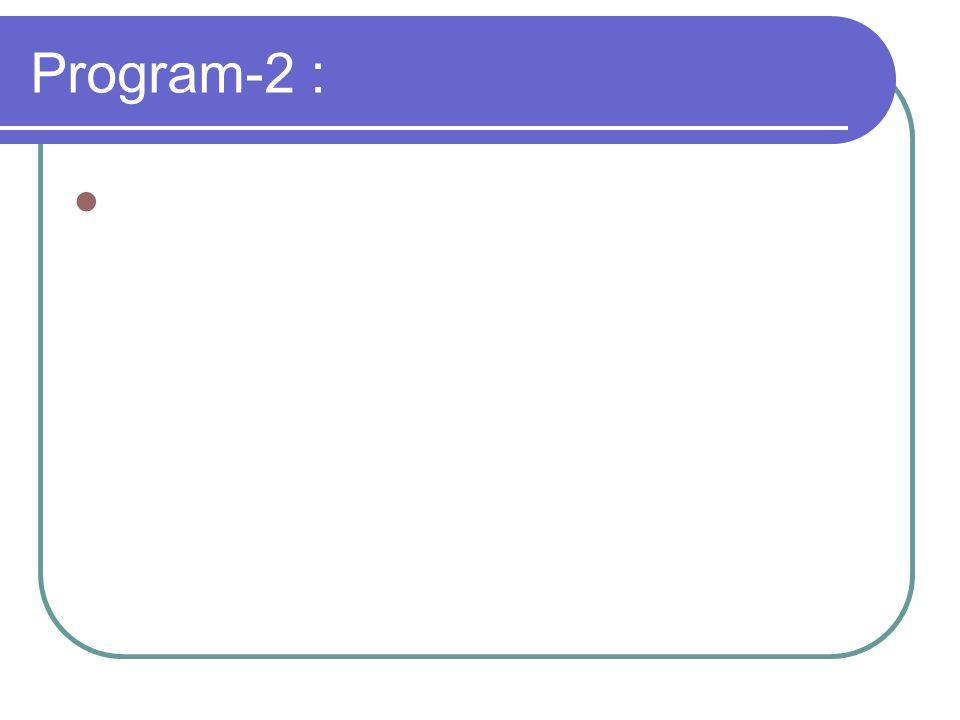 Program-2 :